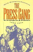The Press Gang 1st Edition 9780807844465 0807844462