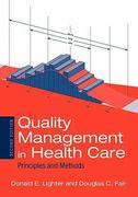 Quality Management In Health Care: Principles And Methods 2nd Edition 9780763732189 0763732184
