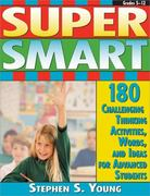 Super Smart 1st Edition 9781593631550 1593631553