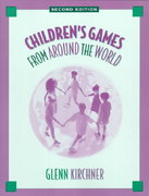 Children's Games from Around the World 2nd edition 9780205296279 0205296270