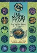 Full Moon Feast 0 9781933392004 1933392002