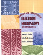 Scanning and Transmission Electron Microscopy 1st Edition 9780195107517 0195107519