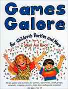 Games Galore for Children's Parties and More 2nd edition 9780964577114 0964577119