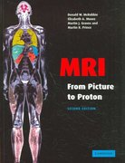 MRI from Picture to Proton 2nd Edition 9780521683845 052168384X