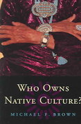 Who Owns Native Culture? 0 9780674016330 0674016335