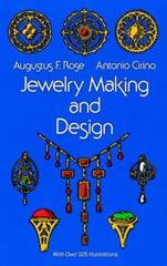 Jewelry Making and Design 4th edition 9780486217505 0486217507