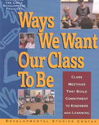 Ways We Want Our Class to Be 1st Edition 9781885603807 1885603800