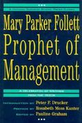 Mary Parker Follett Prophet of Management 0 9780875845630 0875845630