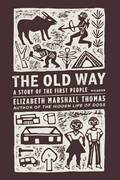 The Old Way 1st Edition 9780312427283 031242728X
