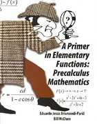 A Primer in Elementary Functions 0 9780757543975 0757543979