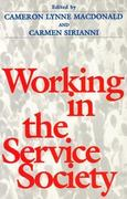 Working In Service Society 0 9781566394802 1566394805