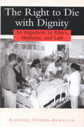 The Right to Die with Dignity 1st Edition 9780813529868 0813529867