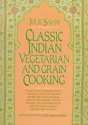 Classic Indian Vegetarian and Grain Cooking 1st edition 9780688049959 0688049958