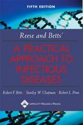 Reese and Betts' A Practical Approach to Infectious Diseases 5th edition 9780781732819 0781732816