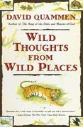 Wild Thoughts from Wild Places 1st Edition 9780684852089 068485208X
