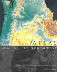 Atlas of the Pacific Northwest, 9th Ed 9th edition 9780870715600 0870715607