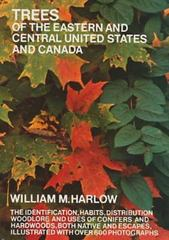 Trees of the Eastern and Central United States and Canada 0 9780486203959 0486203956