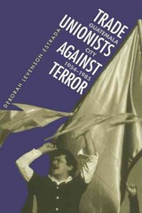 Trade Unionists Against Terror 1st Edition 9780807844403 0807844403