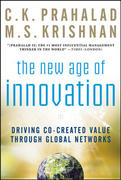 The New Age of Innovation: Driving Cocreated Value Through Global Networks 1st edition 9780071598286 0071598286