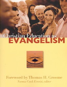 Christian Education As Evangelism 0 9780800662134 080066213X