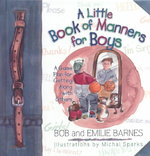 A Little Book of Manners for Boys 0 9780736901284 0736901280