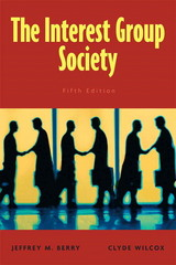 Interest Group Society, The 5th edition 9780205604807 0205604803