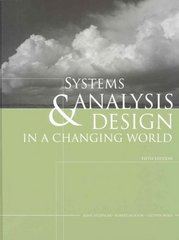 Systems Analysis and Design in a Changing World (with CourseMate Printed Access Card) 5th edition 9781423902287 1423902289