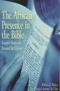 The African Presence in the Bible 0 9780817013493 0817013490