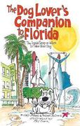 The Dog Lover's Companion to Florida 4th edition 9781566915403 1566915406