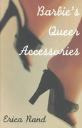 Barbie's Queer Accessories 1st Edition 9780822316206 082231620X