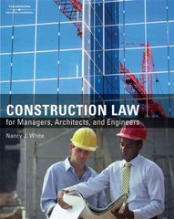 Construction Law for Managers, Architects, and Engineers 1st Edition 9781418048471 141804847X