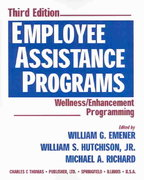 Employee Assistance Programs 3rd edition 9780398073985 0398073988