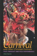 Carnival and Other Christian Festivals 1st edition 9780292701915 0292701918