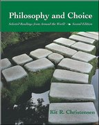 Philosophy and Choice 2nd edition 9780767420273 0767420276