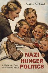 Nazi Hunger Politics 1st Edition 9781442227255 1442227257