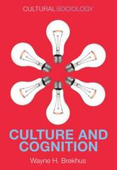 Culture and Cognition 1st Edition 9780745671772 0745671772