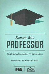 Excuse Me, Professor 1st Edition 9781621574651 1621574652