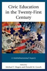Civic Education in the Twenty-First Century 1st Edition 9780739193501 0739193503