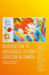 Introduction to Indigenous Literary Criticism in Canada 1st Edition 9781554811830 155481183X