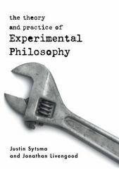The Theory and Practice of Experimental Philosophy 1st Edition 9781554810086 1554810086