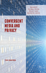 Convergent Media and Privacy 1st Edition 9781137306869 1137306866