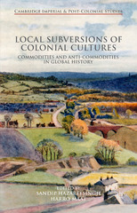 Local Subversions of Colonial Cultures 1st Edition 9781137381095 1137381094