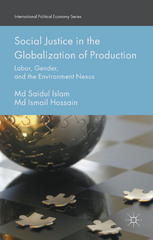 Social Justice in the Globalization of Production 1st Edition 9781137434005 1137434007