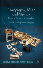 Photography, Music and Memory 1st Edition 9781137441201 1137441208