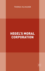 Hegel's Moral Corporation 1st Edition 9781137547385 1137547383