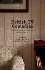British TV Comedies 1st Edition 9781137552945 1137552948