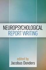 Neuropsychological Report Writing 1st Edition 9781462524259 1462524257