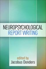 Neuropsychological Report Writing 1st Edition 9781462524266 1462524265