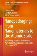 Nanopackaging: From Nanomaterials to the Atomic Scale 1st Edition 9783319211947 3319211943
