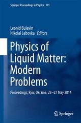 Physics of Liquid Matter: Modern Problems 1st Edition 9783319208756 3319208756